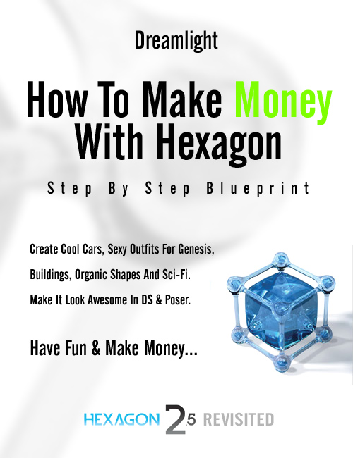 Hexagon Revisited - Create Models & Money by: Dreamlight, 3D Models by Daz 3D