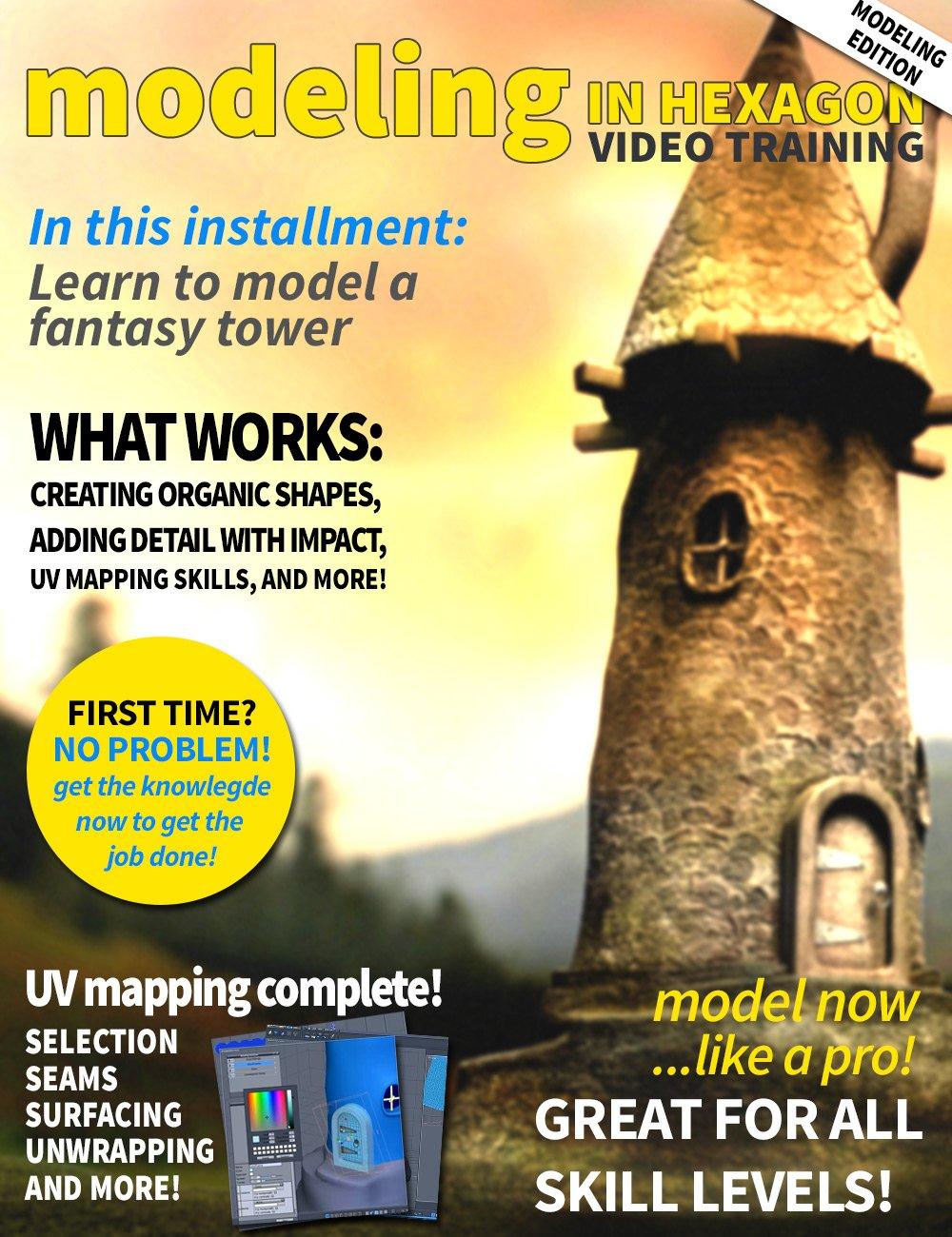 Modeling in Hexagon - Fantasy Tower by: Fugazi1968ironman13, 3D Models by Daz 3D