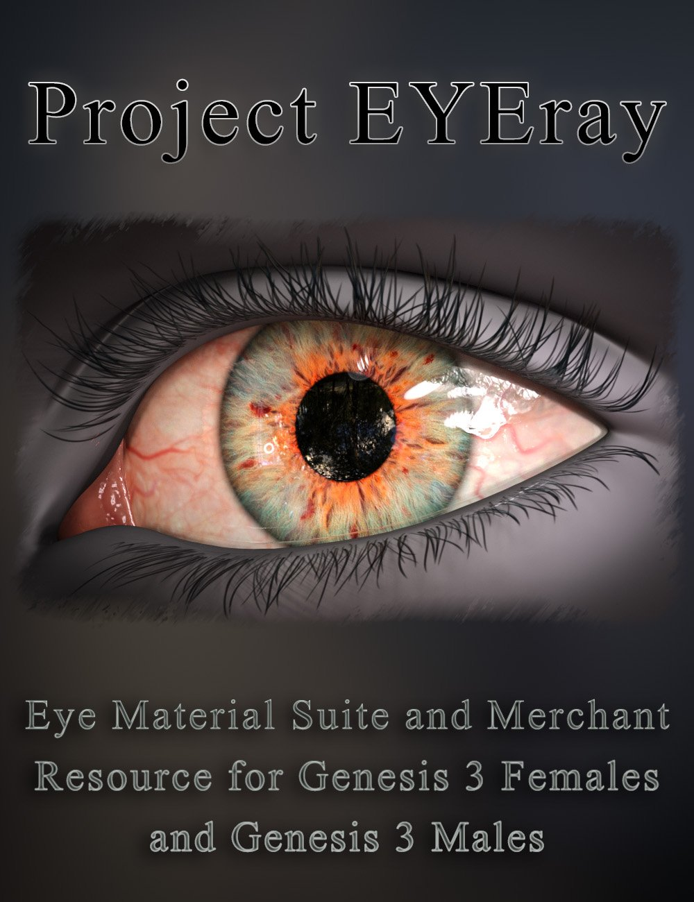 Project EYEray - Eye Material Suite and Merchant Resource for Genesis 3 Female and Male by: DimensionTheory, 3D Models by Daz 3D