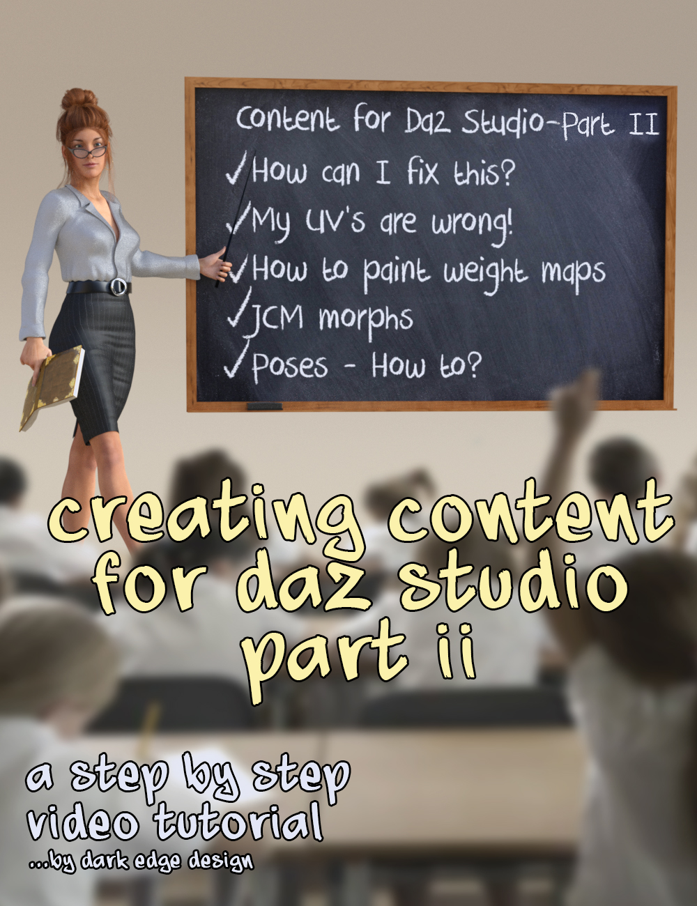 Creating Content for Daz Studio - Part Two by: DarkEdgeDesign, 3D Models by Daz 3D