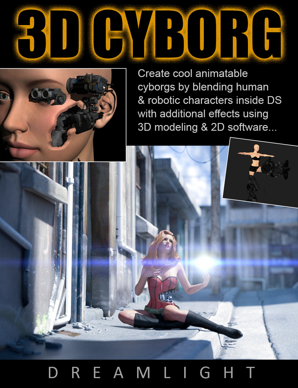 3D Cyborg Tutorial by: Dreamlight, 3D Models by Daz 3D