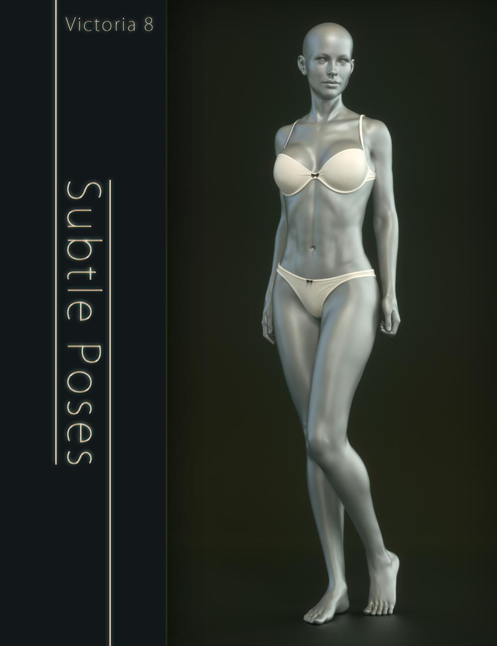 Subtle Poses For Victoria 8 by: Elele, 3D Models by Daz 3D