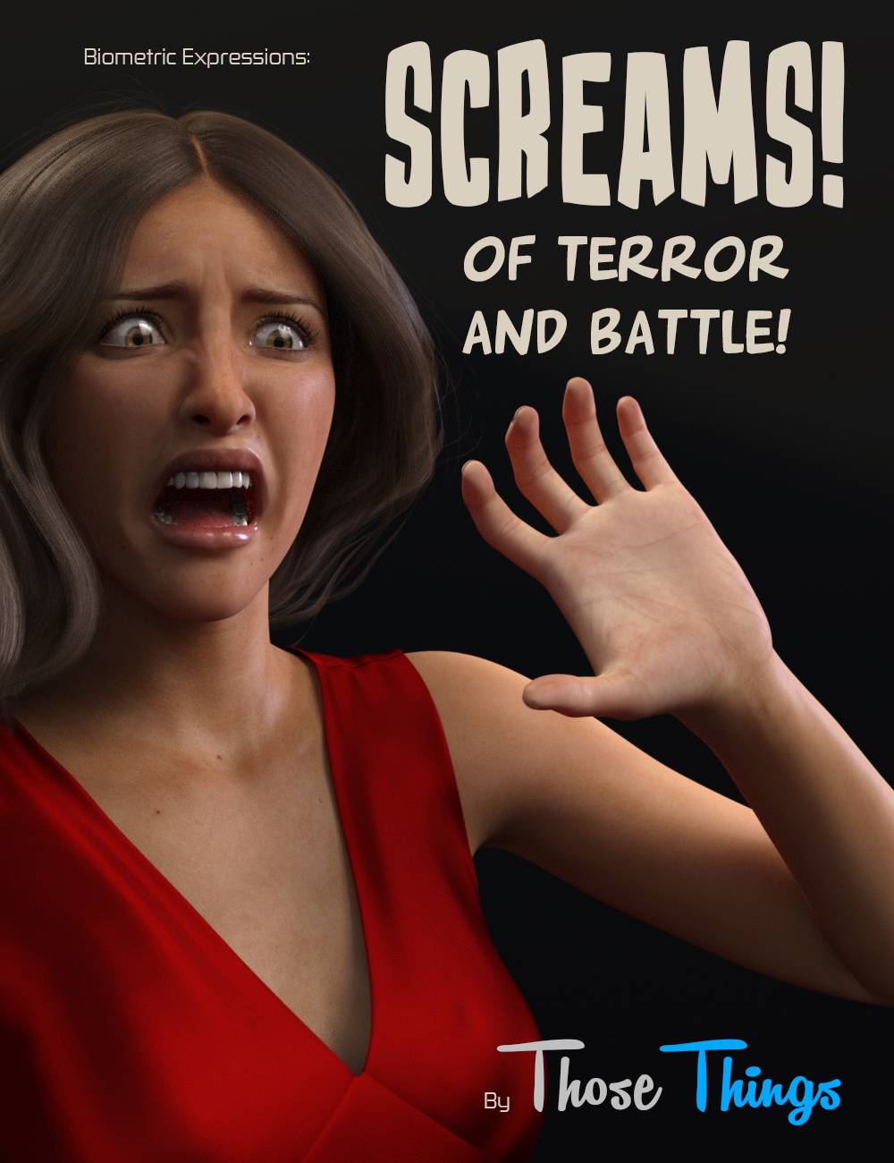 Biometric Expressions: Screams of Terror and Battle! for Genesis 3 Female(s) by: Those Things, 3D Models by Daz 3D