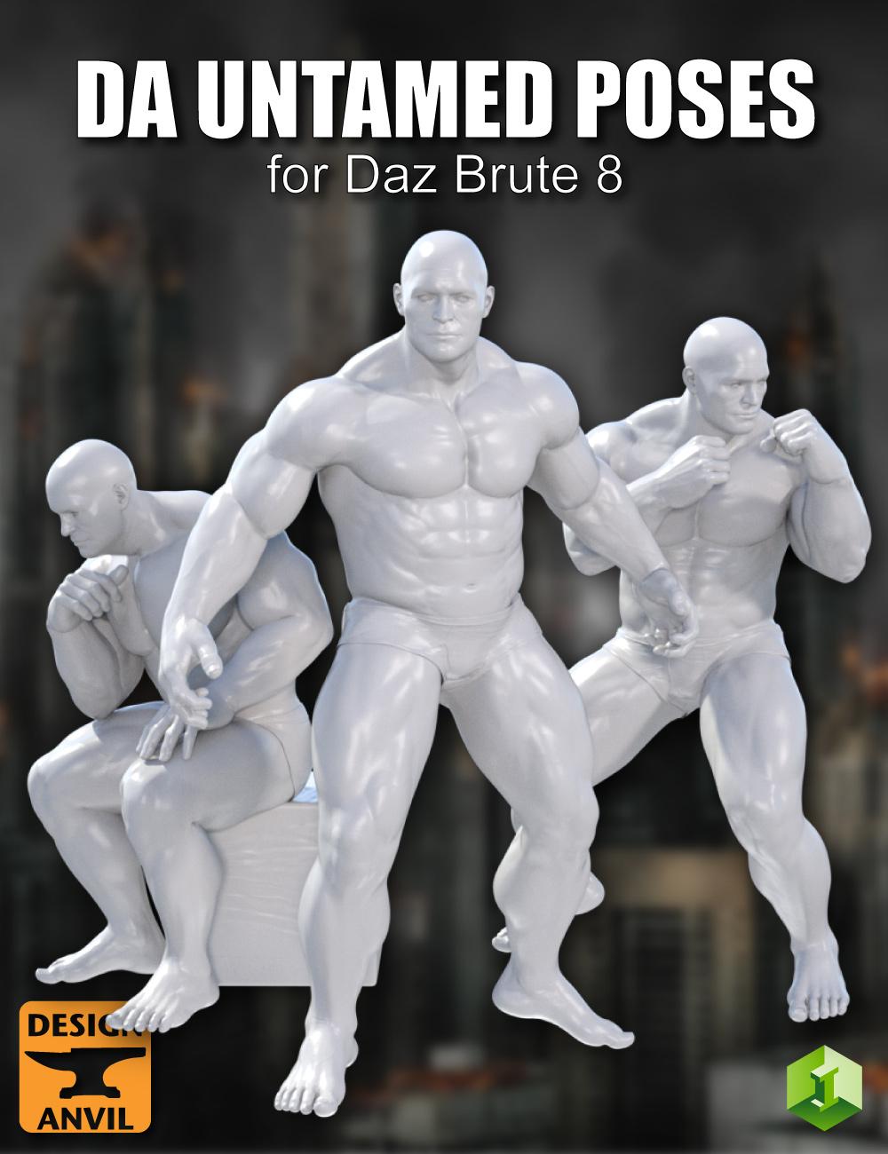 DA Untamed Poses for The Brute 8 by: Design Anvil, 3D Models by Daz 3D