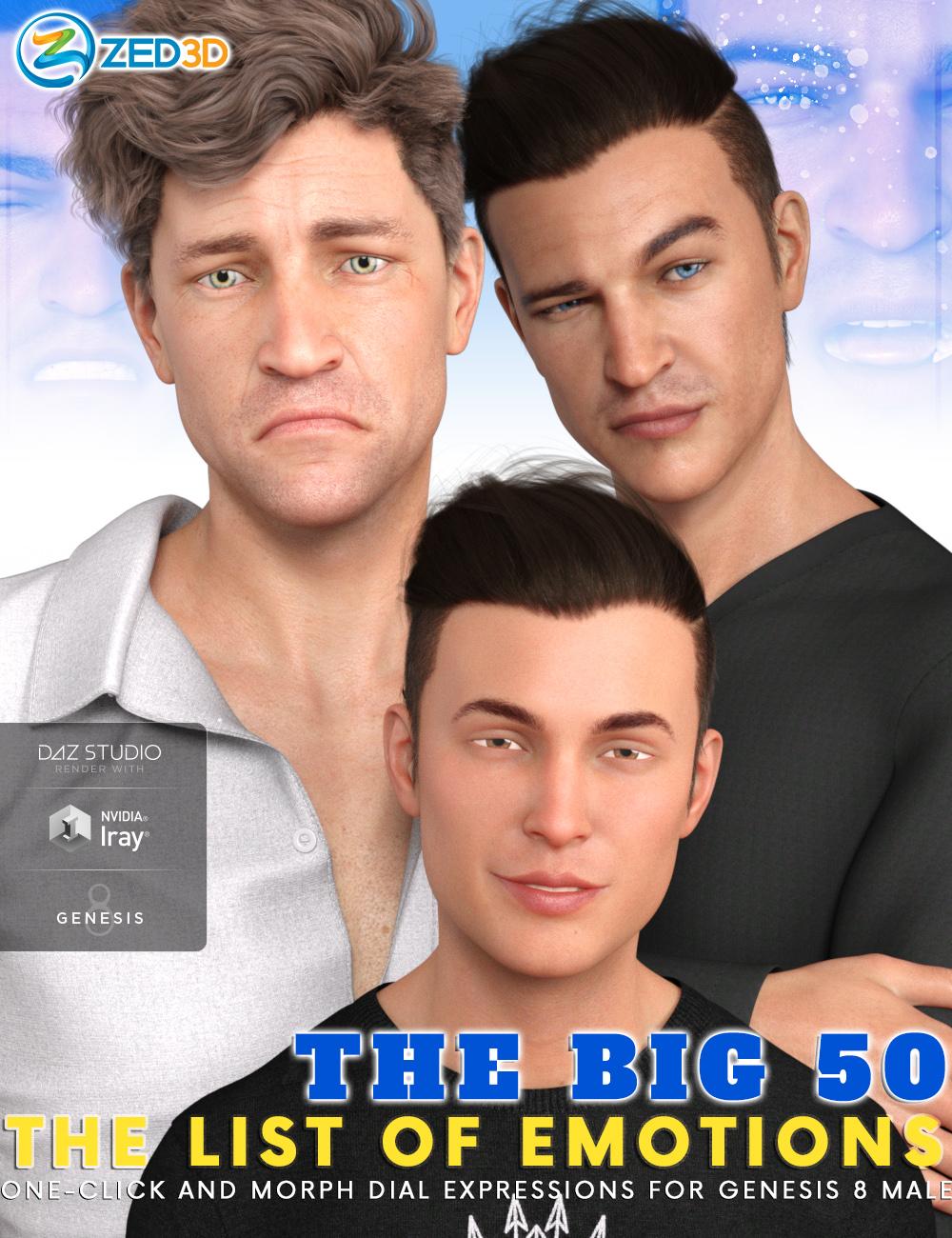 Z The Big 50 : The List of Emotions for Genesis 8 Male by: Zeddicuss, 3D Models by Daz 3D