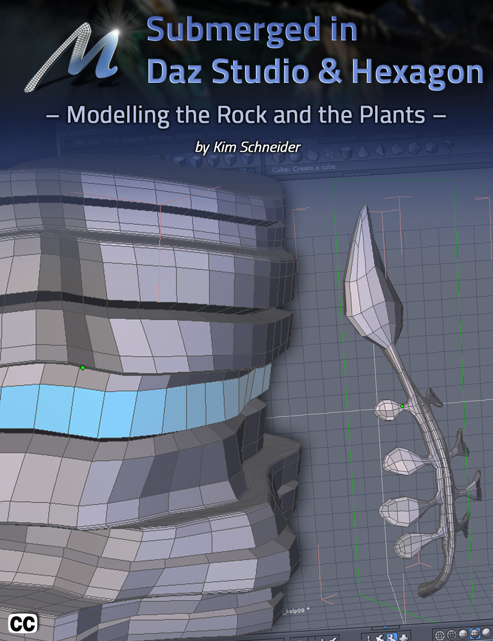 Submerged inside Hexagon and Daz Studio - Part 1: Modeling the Rocks and the Plants by: CganArki, 3D Models by Daz 3D