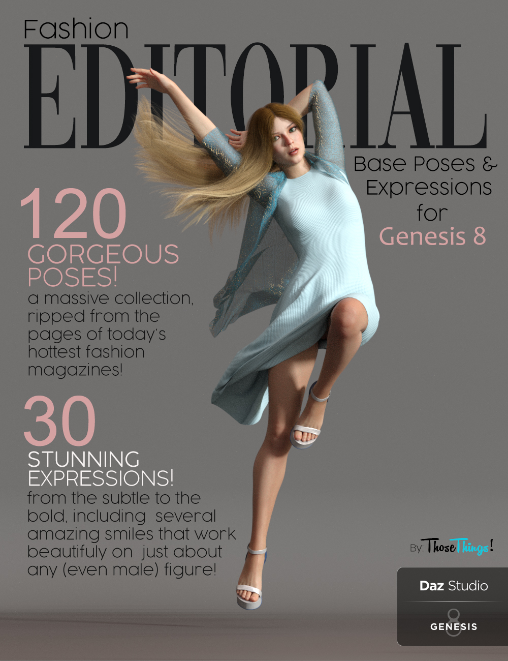 Fashion Editorial Poses and Expressions for Genesis 8 Female by: Those Things, 3D Models by Daz 3D