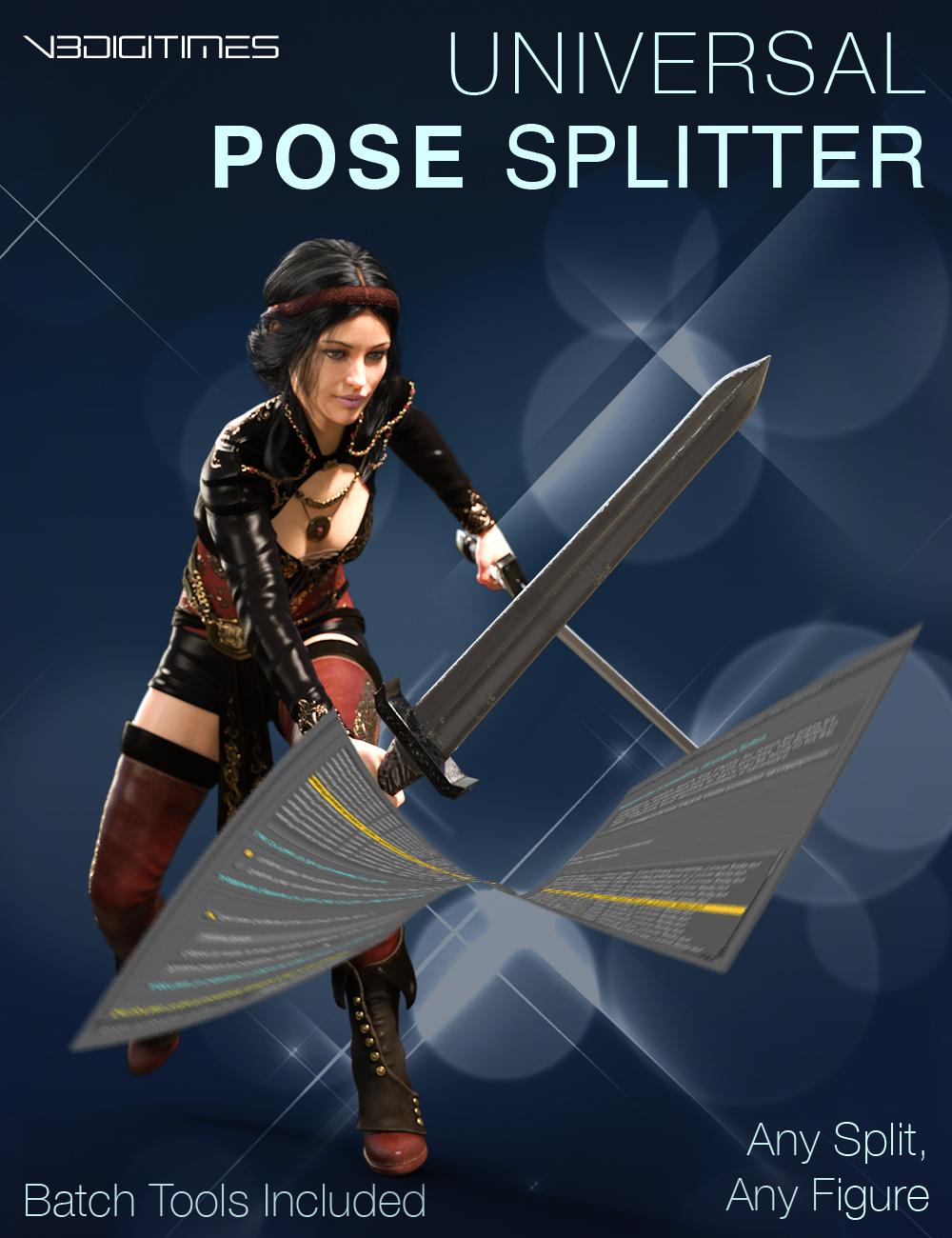 Universal Pose Splitter by: V3Digitimes, 3D Models by Daz 3D