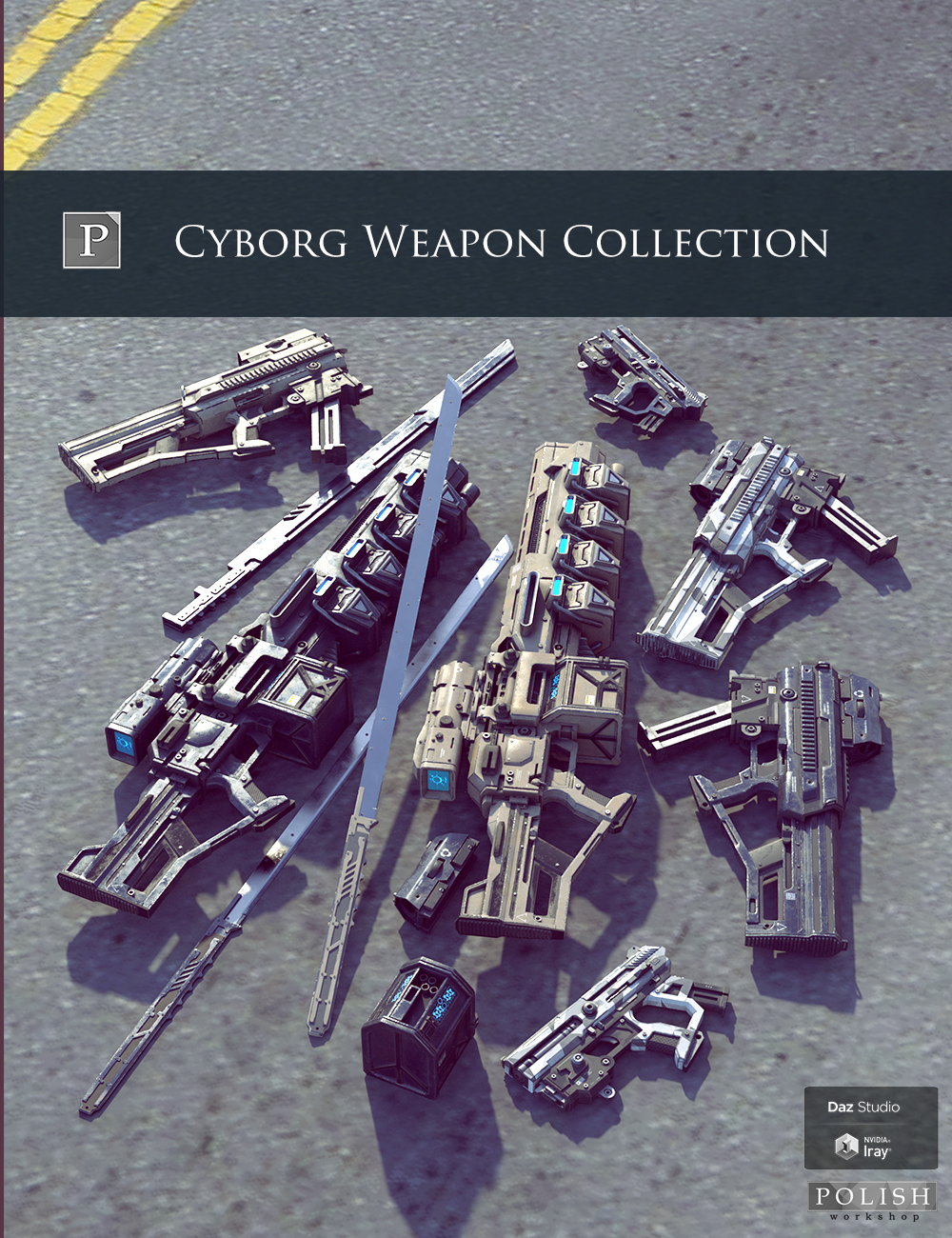 Cyborg Weapon Collection by: Polish, 3D Models by Daz 3D