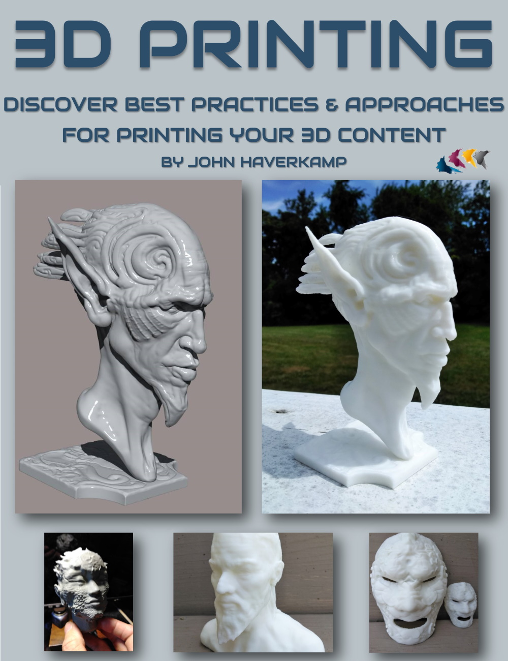 3D Printing : Best Practices and Approaches by: Digital Art Livemagbhitu, 3D Models by Daz 3D