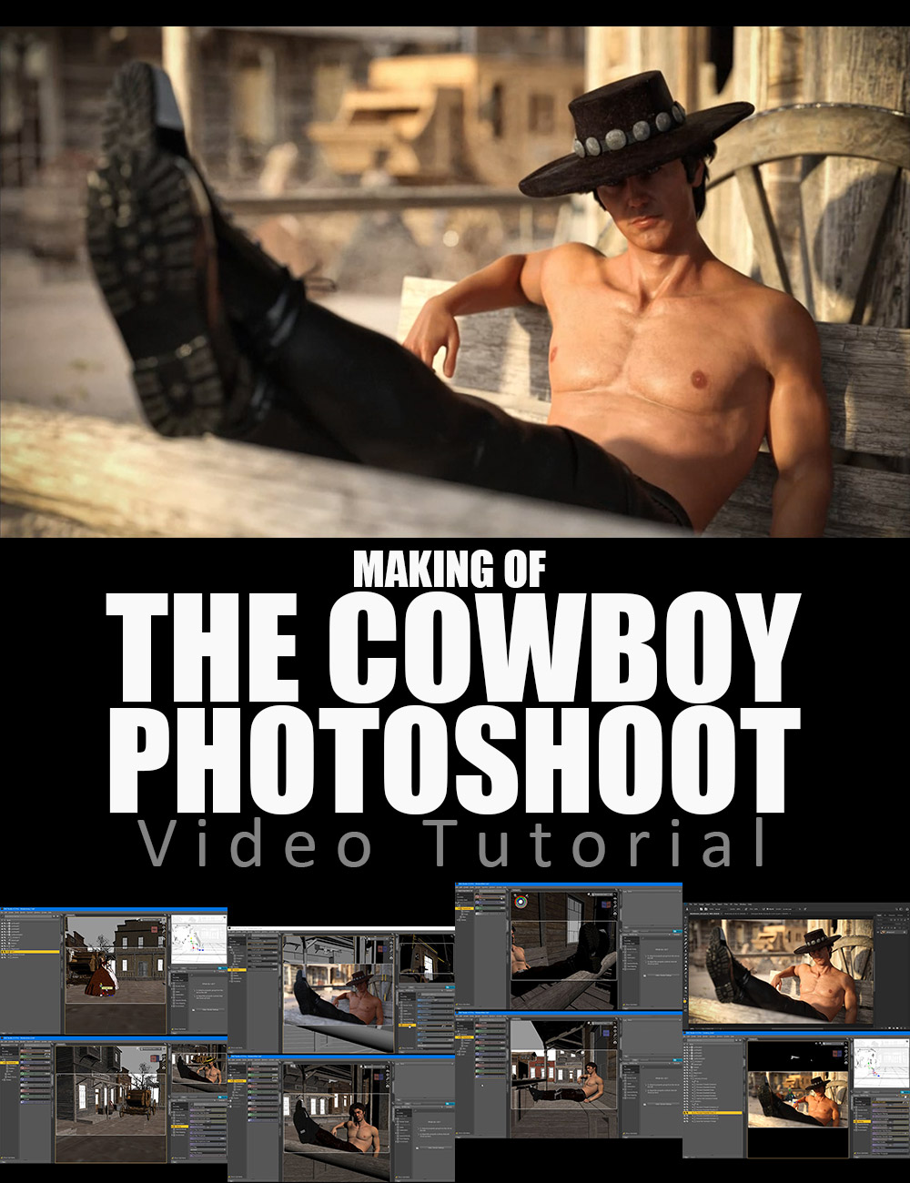Making Of The Cowboy Photoshoot - Video Tutorial by: Dreamlight, 3D Models by Daz 3D