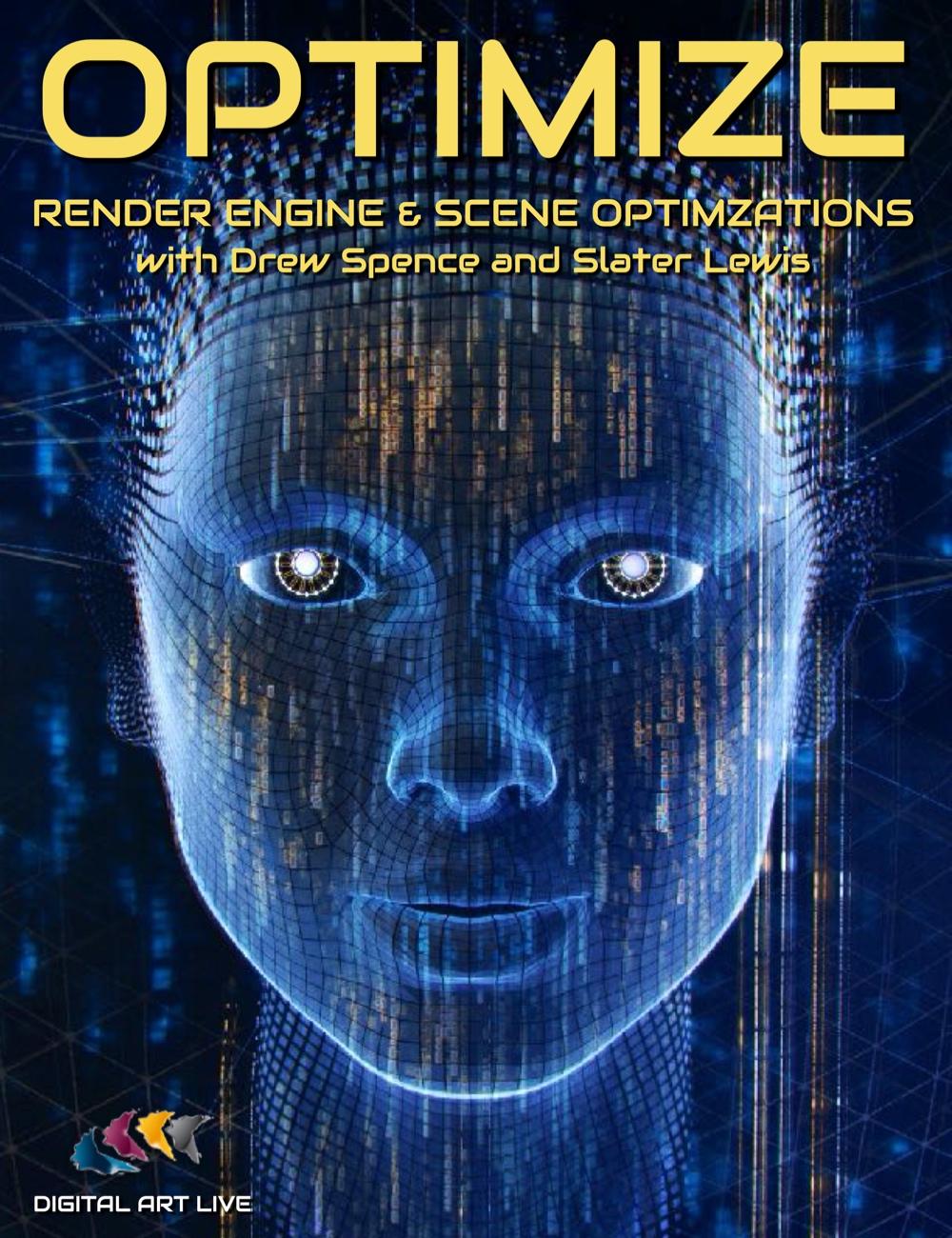 OPTIMIZE: Render Engine and Scene Optimizations Tutorial by: Digital Art LiveGriffin Avid, 3D Models by Daz 3D