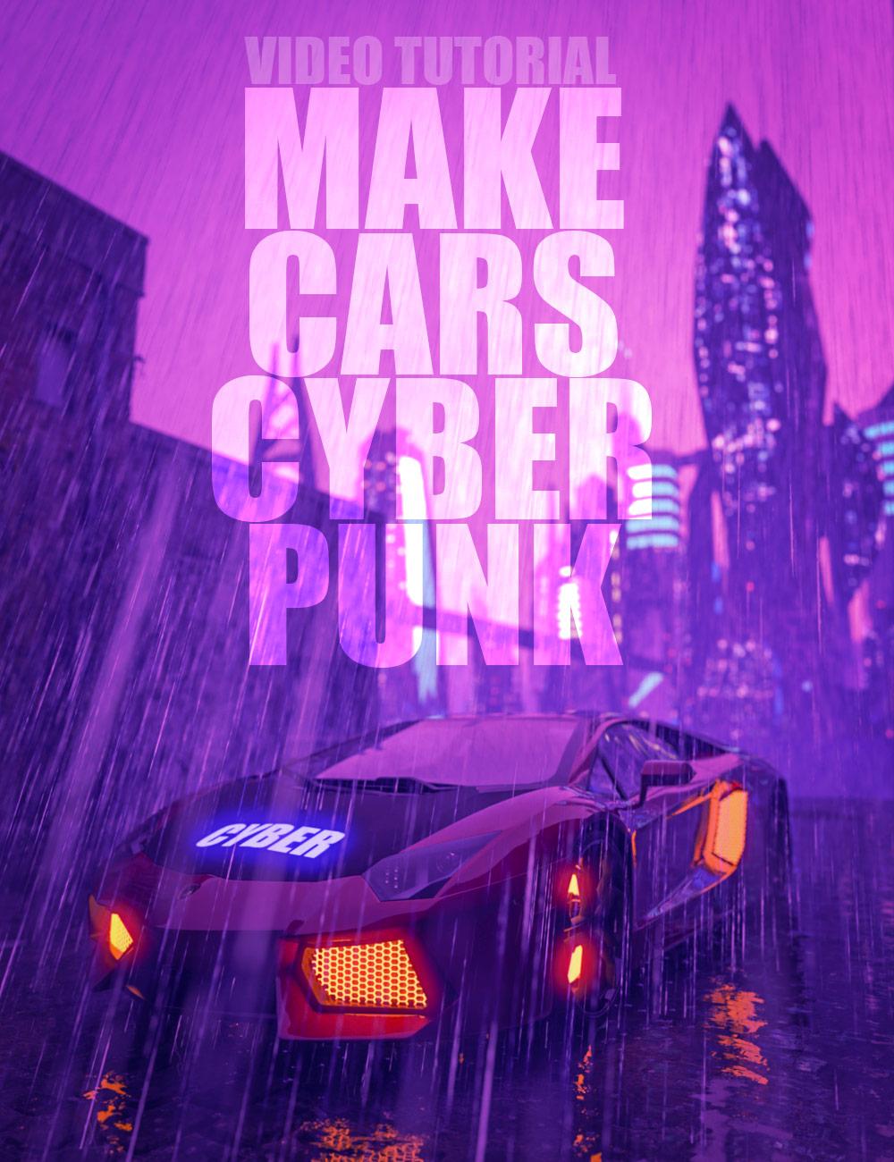 Make Cars Cyberpunk - Video Tutorial by: Dreamlight, 3D Models by Daz 3D