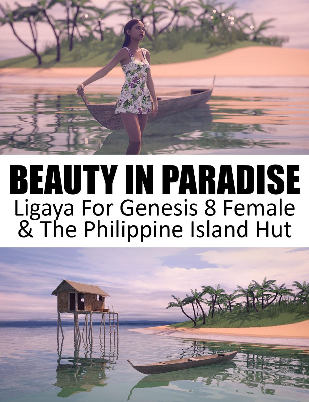 Beauty In Paradise - Ligaya And The Philippine Island Hut - Genesis 8 Female by: Dreamlight2 create HBWarloc, 3D Models by Daz 3D